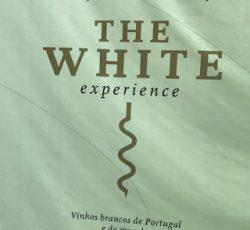 Monção e Melgaço - The White Experience