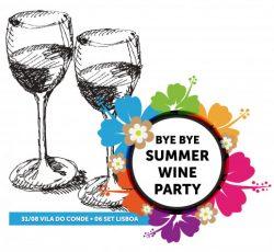 Bye Bye Summer Wine Party 2019